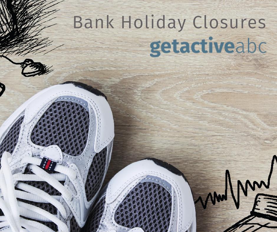 Bank Holiday Facility Closures