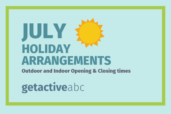 July Holiday Opening & Closing Times