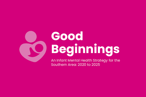 New Infant Mental Health Strategy – Southern Trust