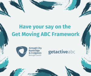 Have your say on the Get Moving ABC Framework!