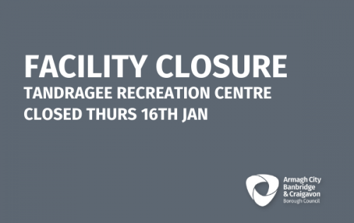Facility Closure – Tandragee Recreation Centre