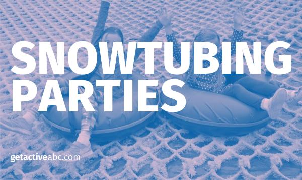Snowtubing Parties